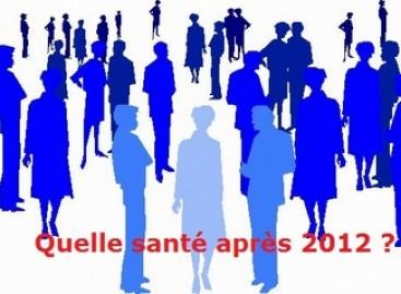 Quelle santé pour après 2012 ?
